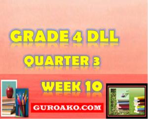 Grade 4 Quarter 3 Week 10 Daily Lesson Log – Guro Ako