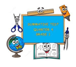 4th Quarter Summative Test_Grade 1