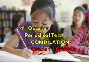 4th Grading PT Compilation_ Grade 1 to Grade 6 – Guro Ako