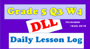 grade 5 quarter 3 week 4 daily lesson log